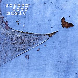 Screen Door Music