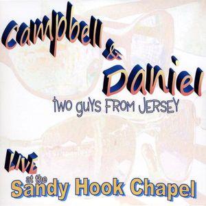 Campbell & Daniel Live at the Sandy Hook Chapel
