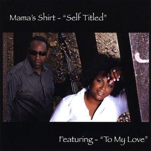 Mama's Shirt