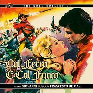 Col Ferro E Col Fuoco (Original Soundtrack) [Import]