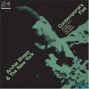 Archie Shepp and The New York Contemporary Five