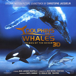 Dolphins and Whales 3D: Tribes of the Ocean (Original Motion Picture Soundtrack)