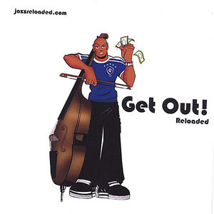 Get Out! Reloaded