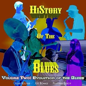 History Of The Blues, Vol. 2: Evolution Of The Blues