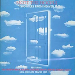 Two Miles From Live Heaven [Import]