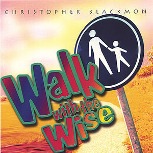 Walk with the Wise