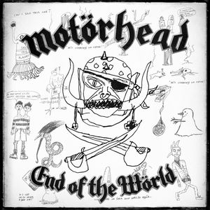 End Of The World , Motorhead