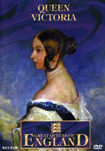 Great Queens of England: Queen Victoria
