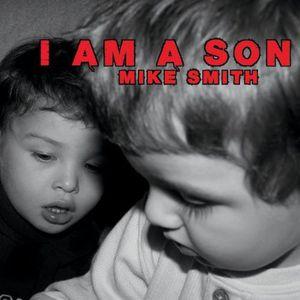 I Am a Son