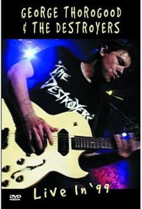 George Thorogood & the Destroyers [Import]
