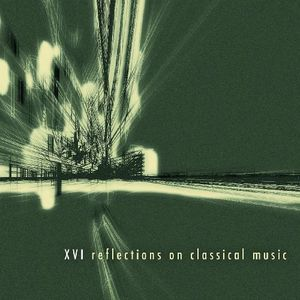 XVI Reflections on Cla [Import]