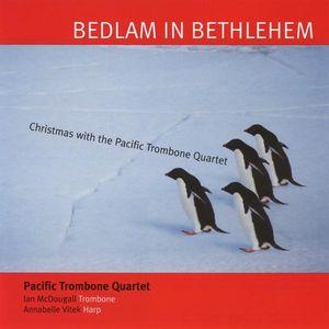 Bedlam in Bethlehem