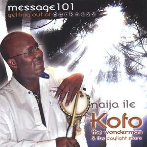 Message 101-Getting Out of Darkness