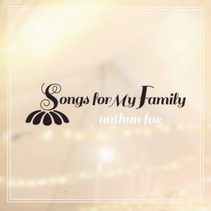 Songs for My Family