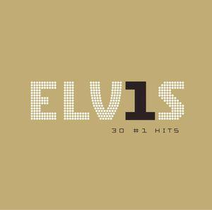 Elvis 30 #1 Hits [Import]
