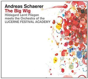 Andreas Schaerer: The Big Wig