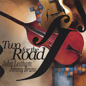 Leitham, John/ Jimmy Bruno : Two for the Road