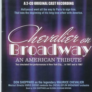 Chevalier on Broadway-An American Tribute
