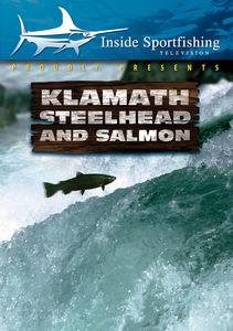 Inside Sportfishing: Klamath Steelhead And Salmon