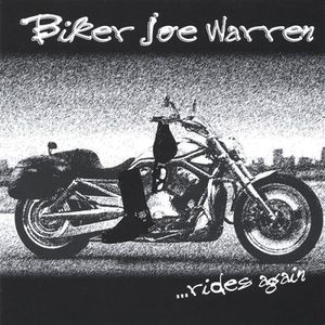 Biker Joe Warren Rides Again