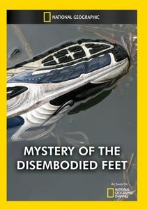 Mystery of the Disembodied Feet