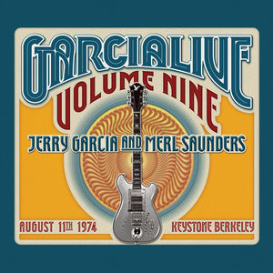 GarciaLive Volume 9 - August 11th 1974 Keystone Berkeley