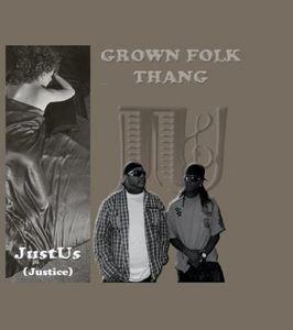 Grown Folk Thang