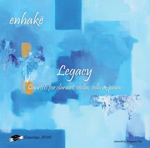 Legacy-Quartets for Clarinet Violin Cello & Piano
