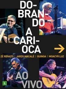 Dobrando a Carioca [Import]