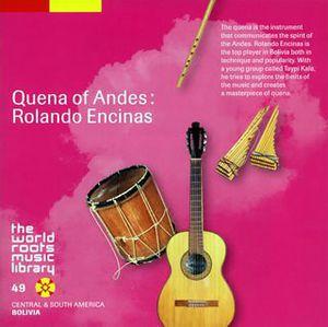 Quena of Andes-Rolando Encinas [Import]