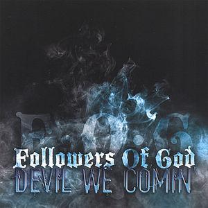Devil We Comin'