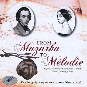 From Mazurka to Melodie: Chopin Mazurkas & Pauline