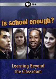 Is School Enough?