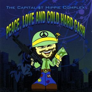 Peace Love & Cold Hard Cash
