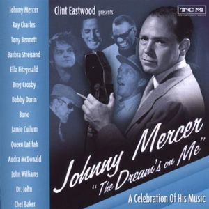 Johnny Mercer-The Dreams on Me: Soundtrack [Import]