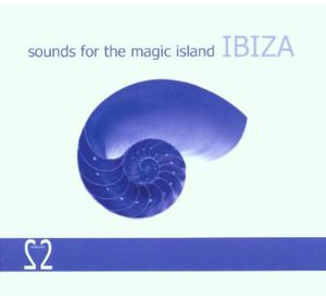 Sounds for the Magic Island Ibiza 2 /  Various