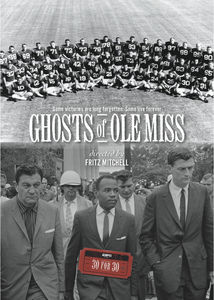 Espn Films 30 for 30: Ghosts of Ole Miss