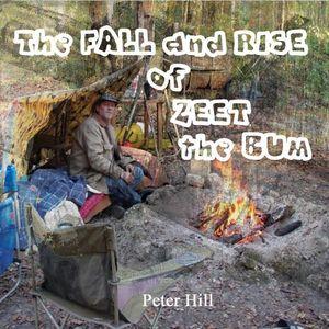 Fall & Rise of Zeet the Bum