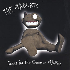 Songs for the Common Maniac