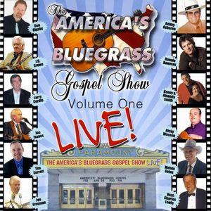 America's Bluegrass Gospel Show 1: Live /  Various