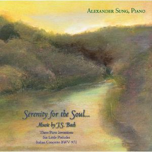 Serenity for the Soul: Music of J.S. Bach