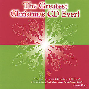 Greatest Christmas CD Ever!