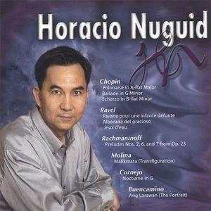 Horacio Nuguid Plays Chopin Ravel Rachmaninoff & Molina