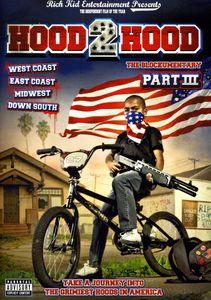 Hood 2 Hood: Blockumentary Part III
