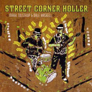 Street Corner Holler