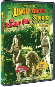 Jungle Girls: The Savage Girl /  Sheena, Queen of the Jungle
