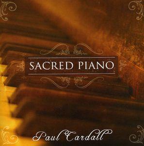 Sacred Piano , Paul Cardall