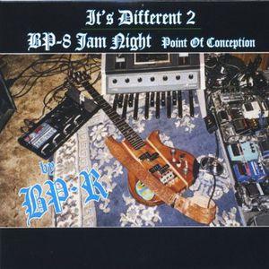 It's Different 2 & BP-8 Jam Night