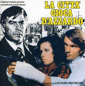 La Città Gioca D'Azzardo (Gambling City) (Original Motion Picture Soundtrack)