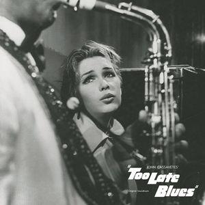 Too Late Blues (Original Soundtrack)